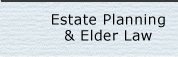 Estate Planning & Elder Law