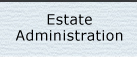 Estate Administration